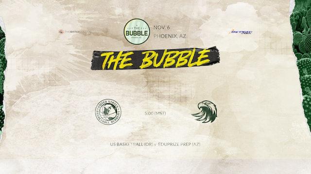 The Bubble: Phoenix-US Basketball vs Eduprize