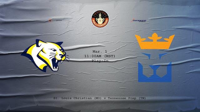 St Louis Christian vs Tennessee Prep