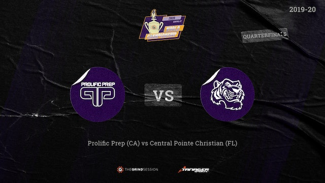 Prolific Prep Napa, CA vs Central Pointe Christian Academy, Kissimmee, FL