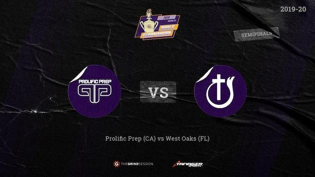 Prolific Prep Napa, CA vs West Oaks Academy Orlando, FL Semi-Finals