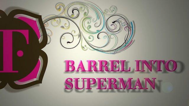 BARREL INTO SUPERMAN