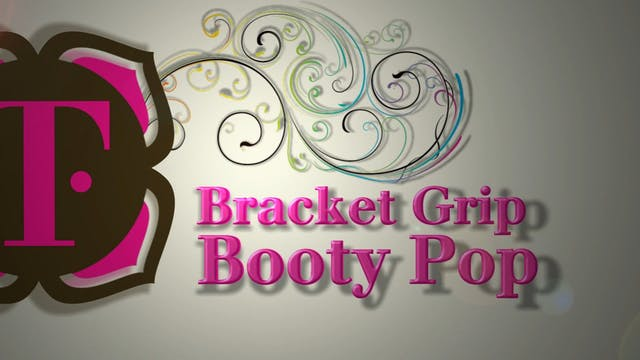 Bracket Grip Booty Pop