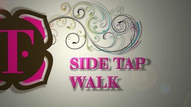 03. SIDE TAP WALK