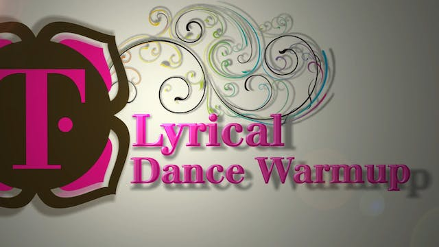 Lyrical Dance Warm Up