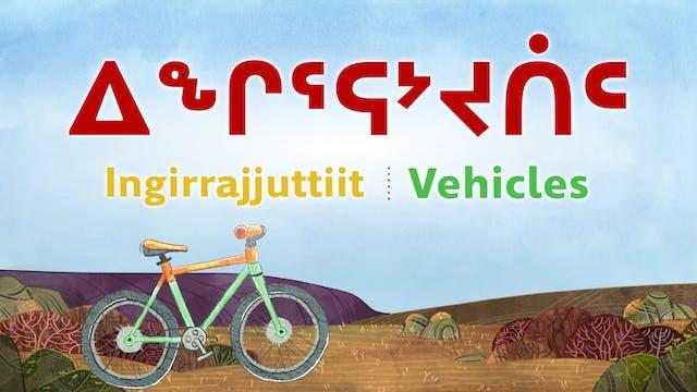 ᐃᖕᒋᕐᕋᔾᔪᑏᑦ • Vehicles
