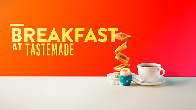 Breakfast at Tastemade
