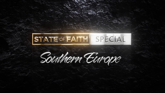Praise | State of Faith: Southern Europe | February 25, 2021