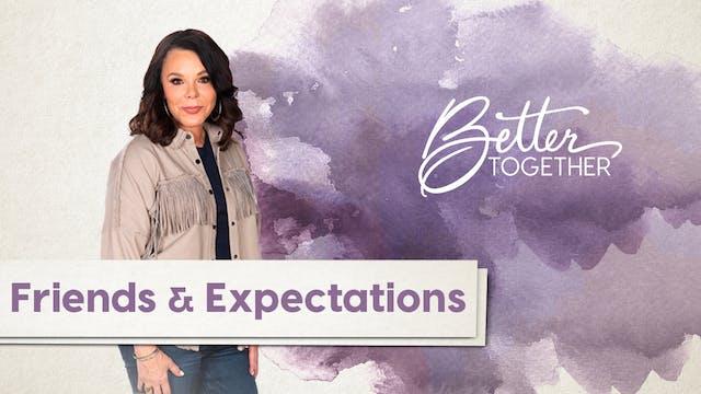 Better Together LIVE | Episode 204