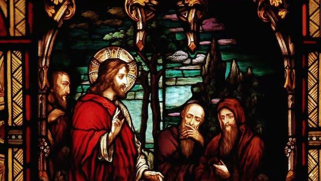 The Gospels | Episode 16