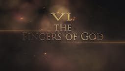 Video Image Thumbnail:The Fingers of God