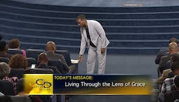 Video Image Thumbnail:Living Through the Lens of Grace Part 2