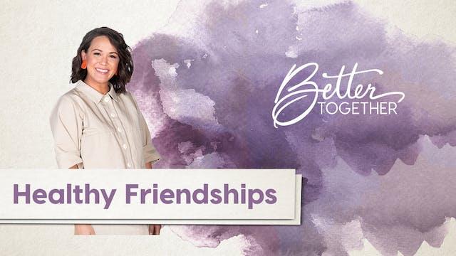 Better Together LIVE | Episode 19