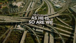 Video Image Thumbnail:He Is, So Are We
