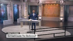 Video Image Thumbnail:Did God Create the Darkness?