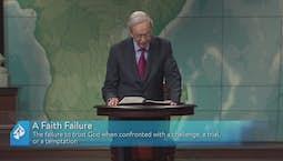 Video Image Thumbnail:Experiencing A Faith Failure