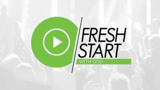Fresh Start with God