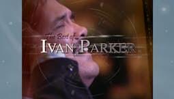 Video Image Thumbnail:Best of Ivan Parker