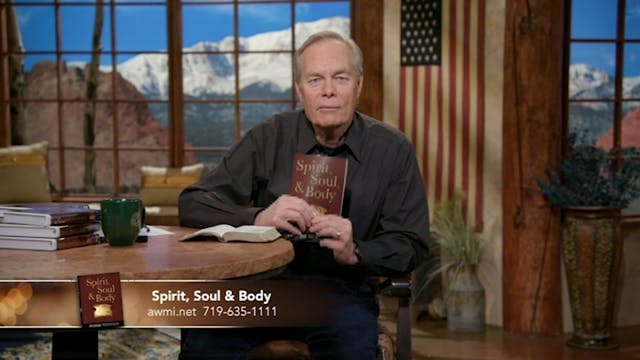 Spirit, Soul, & Body | October 8, 2019