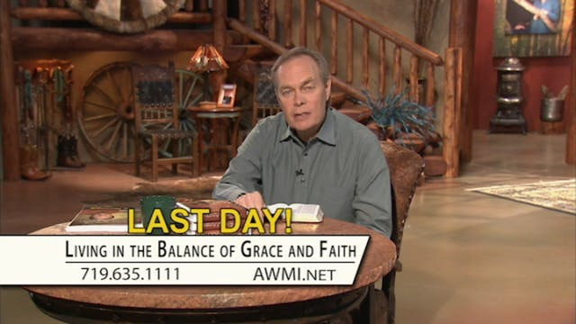 Living in the Balance of Grace & Fait...