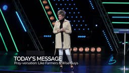 Pray-versation: Like Farmers and Wise Guys