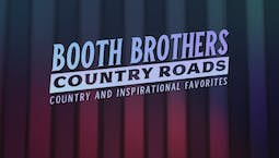 Video Image Thumbnail:Booth Brothers: Country Roads