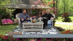 Video Image Thumbnail: God's Will Is To Heal You