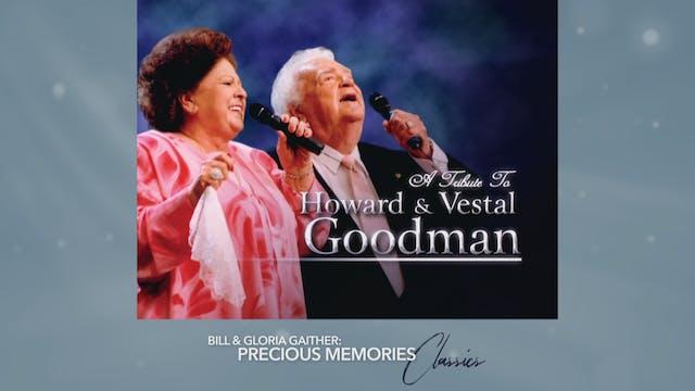 Tribute To Howard & Vestal Goodman