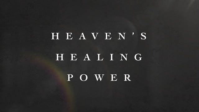 Heaven's Healing Power