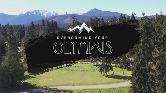 Overcoming Your Olympus Part 1