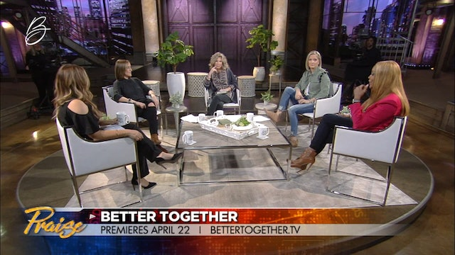 """Praise   """"Better Together"""" Finding Your Voice   3/25/19"""