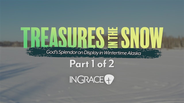 Treasures In The Snow Part 1