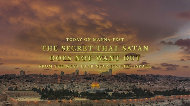 The Secret That Satan Does Not Want Out