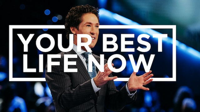 Your Best Life Now with Joel Osteen | Mondays at 9PM ET/6PM PT