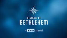 Video Image Thumbnail:Because of Bethlehem