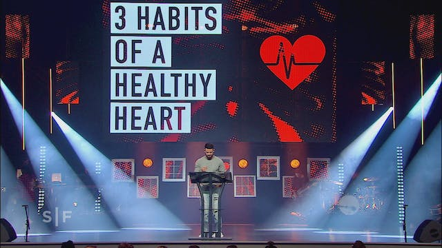3 Habits of A Healthy Heart Part 1