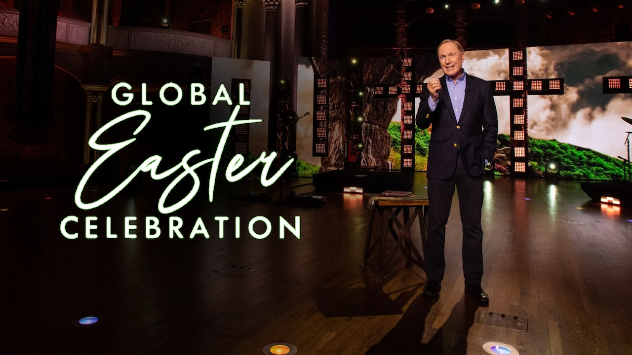 Watch Global Easter Celebration