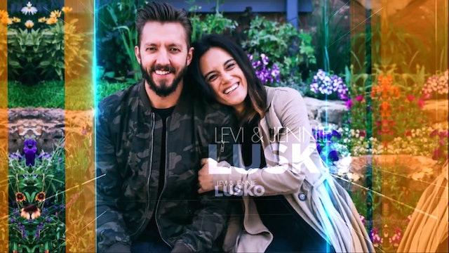 Praise - Levi and Jennie Lusko - August 24, 2021