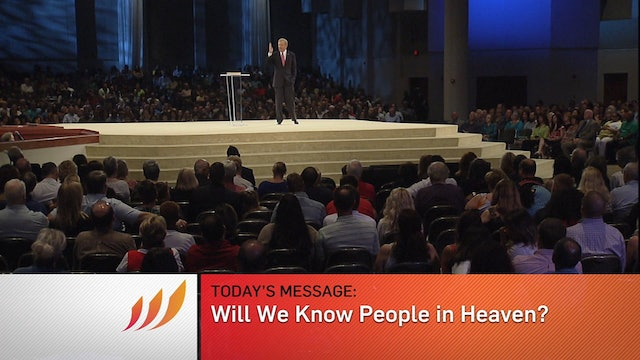 Will We Know People in Heaven?