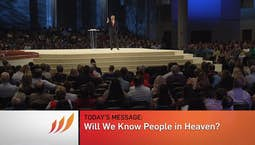 Video Image Thumbnail:Will We Know People in Heaven?