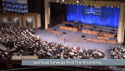 Video Image Thumbnail:Spiritual Synergy and The Anointing