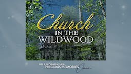 Video Image Thumbnail:Church in the Wildwood