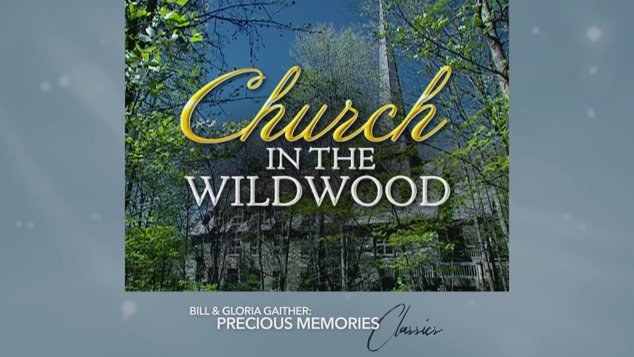 Watch Church in the Wildwood