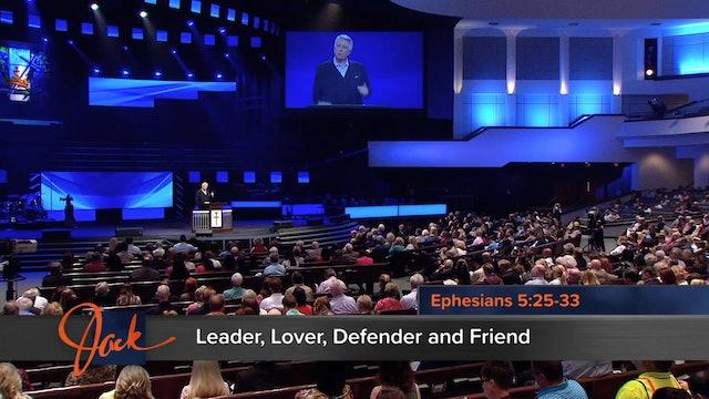 Leader, Lover, Defender and Friend