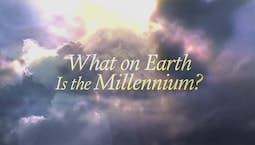 What On Earth Is The Millennium?