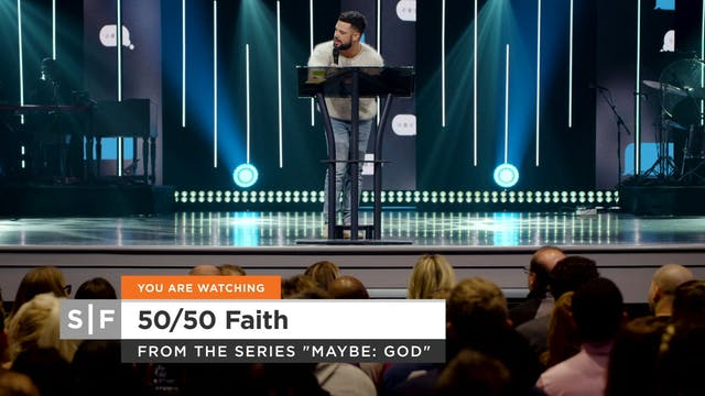 50/50 Faith Part 2