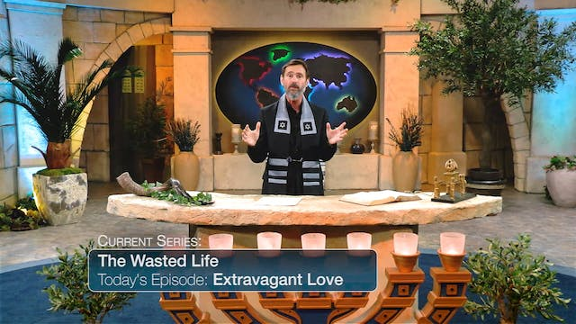 The Wasted Life: Extravagent Love