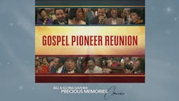 Video Image Thumbnail:Gospel Pioneer Reunion