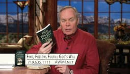Video Image Thumbnail: How to Find, Follow and Fulfill God's Will | Friday