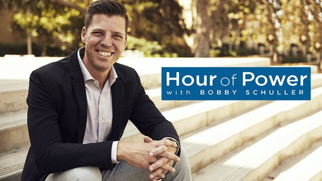 Hour of Power with Bobby Schuller