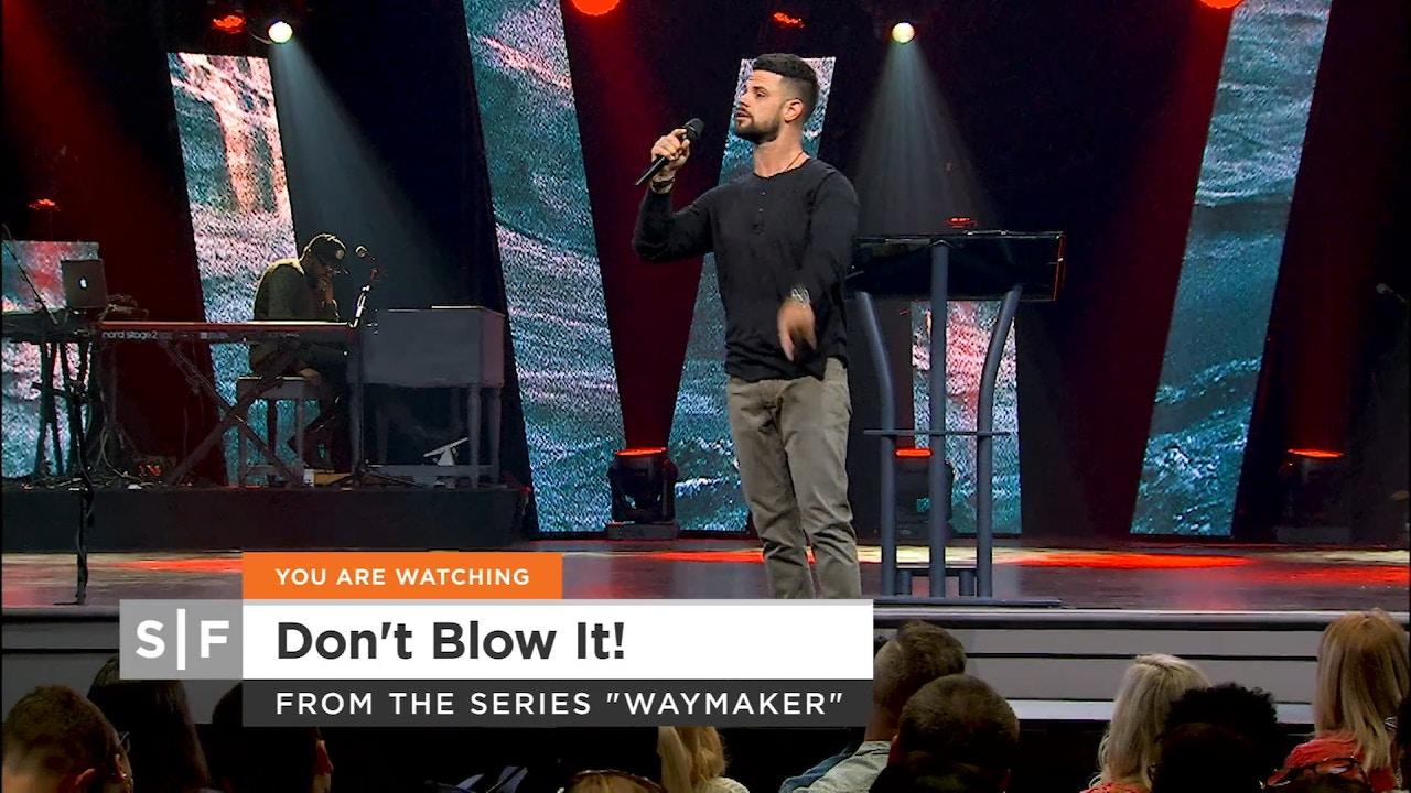 Watch Don't Blow It! Part 2